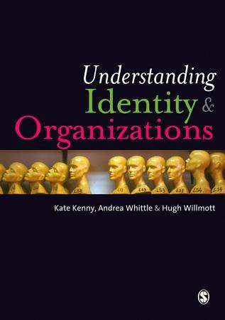 Understanding Identity and Organizations PDF