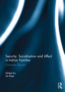 Security, Socialisation and Affect in Indian Families