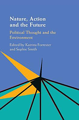 Nature  Action and the Future PDF