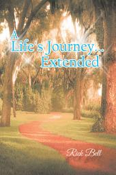 A Life's Journey... Extended
