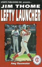Jim Thome: Lefty Launcher