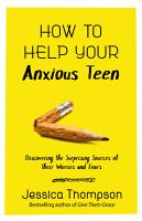 How to Help Your Anxious Teen PDF