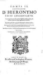 Tomvs ... Opervm D. Hieronymi: Volume 9