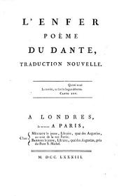 L'Enfer, poème du Dante, traduction nouvelle. [Translated in prose, with notes, by A. de Rivarol.]