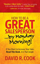 How To Be A GREAT Salesperson   By Monday Morning