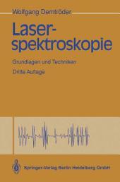 Laserspektroskopie: Grundlagen und Techniken, Ausgabe 3