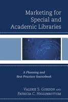 Marketing for Special and Academic Libraries PDF