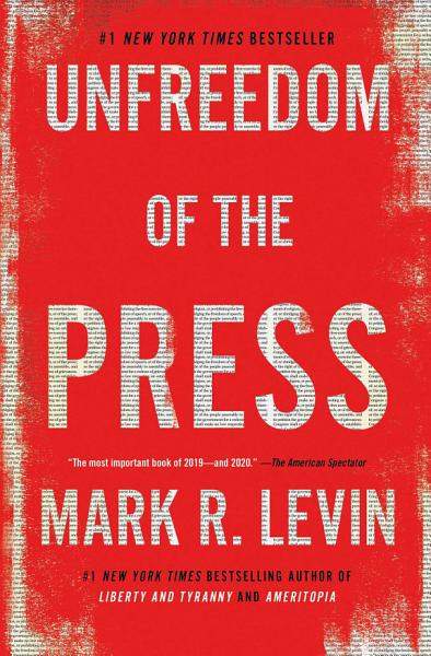 Download Unfreedom of the Press Book