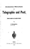 Technisches W  rterbuch f  r Telegraphie und Post PDF