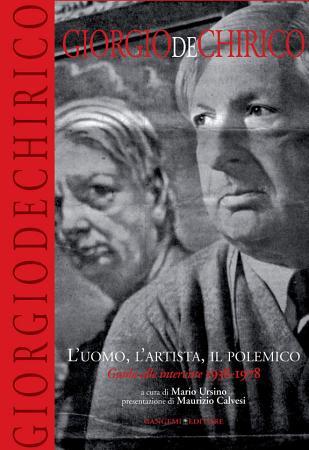 Giorgio De Chirico  L uomo  l artista  il polemico PDF