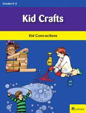 Kid Crafts: Kid Concoctions