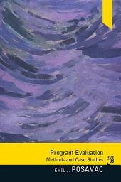 Program Evaluation: Methods and Case Studies, Edition 8