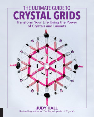 The Ultimate Guide to Crystal Grids PDF