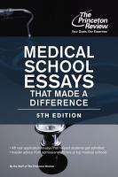 Medical School Essays That Made a Difference  5th Edition PDF