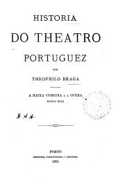 Historia do theatro portuguez: (XVIIe s.), Volume 2
