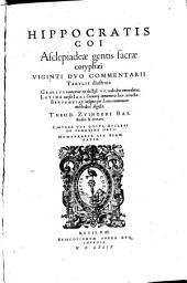 Hippocratis ... Viginti duo Commentarii: tabulis illustrati : graecis contextus ex doctiss. vv. codicibus emendatus