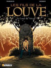 Les Fils de la Louve - tome 3 - La Louve du Vatican