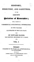 History  directory and gazetteer of the county palatine of Lancaster  The directory department by W  Parson   With  Illustrations PDF