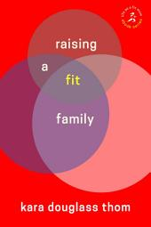 Raising a Fit Family
