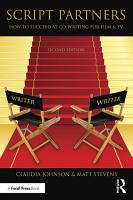 Script Partners  How to Succeed at Co Writing for Film   TV PDF