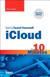 Sams Teach Yourself iCloud in 10 Minutes: Edition 2