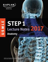 Usmle Step 1 Lecture Notes 2017 Anatomy Book PDF
