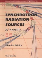 Synchrotron Radiation Sources — A Primer