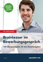 Das Insider Dossier  Brainteaser im Bewerbungsgespr  ch PDF