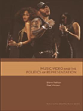 Music Video and the Politics of Representation PDF