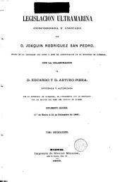 Legislacion ultramarina: -16. Suplemento segundo (10 de enero á 31 de diciembre de 1868): 15. General. 16. Hacienda