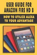User Guide For Amazon Fire HD 8 PDF