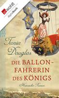 Die Ballonfahrerin des K  nigs PDF