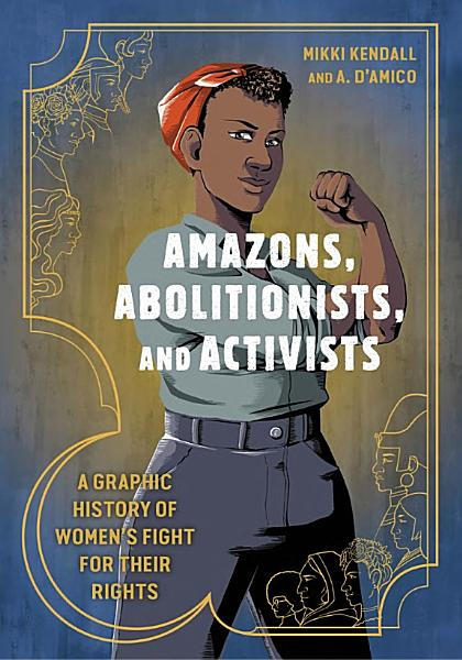 Download Amazons  Abolitionists  and Activists Book