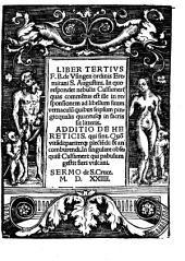 Liber tertius F. B. de Vsingen ... In quo respondet nebulis Culsameri ... Additio de hereticis ... Sermo de S. Cruce