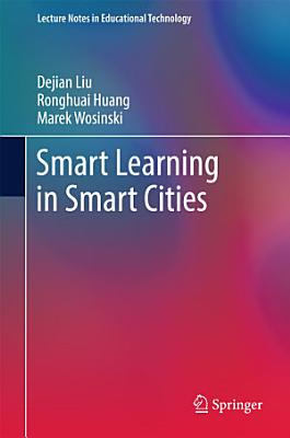 Smart Learning in Smart Cities