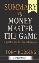 Summary of MONEY Master the Game