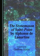 The Stonemason of Saint-Point by Alphonse de Lamartine