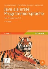 Java als erste Programmiersprache: Vom Einsteiger zum Profi, Ausgabe 6