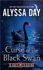 Curse of the Black Swan