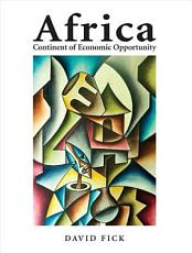 Africa  Continent of Economic Opportunity PDF