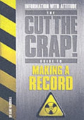 The Cut The Grap Guide To Making A Record