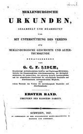Meklenburgische urkunden, gesammelt und bearb. und mit unterstützung des Vereins für meklenburgische geschichte und alterthumskunde: Band 1