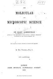 On Molecular and Microscopic Science: Volume 1