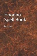 Hoodoo Spell Book