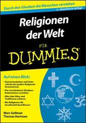 Religionen der Welt für Dummies: Ausgabe 2