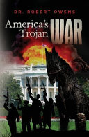 America s Trojan War