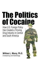 The Politics of Cocaine