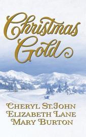 Christmas Gold: Colorado Wife\Jubal's Gift\Until Christmas