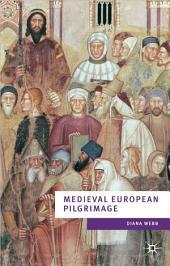 Medieval European Pilgramage c.700-c.1500