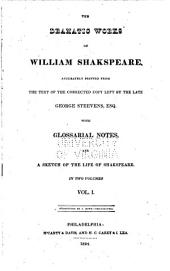 The Dramatic Works of William Shakespeare: Volume 1